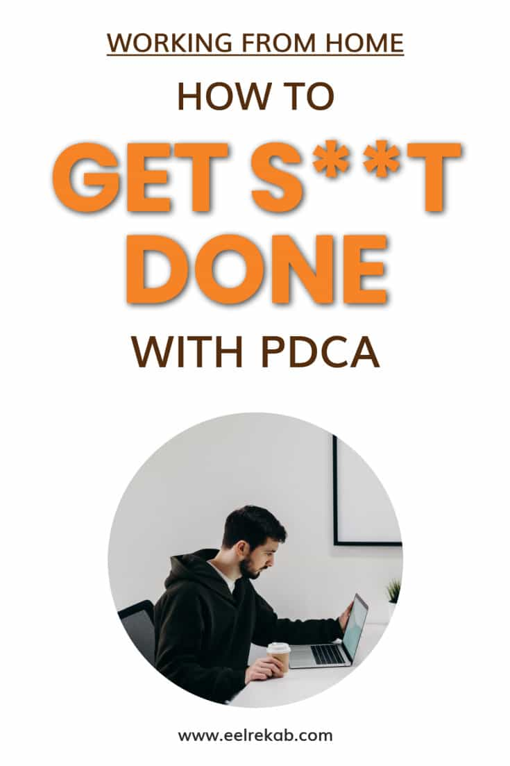 How to get s**t done with PDCA