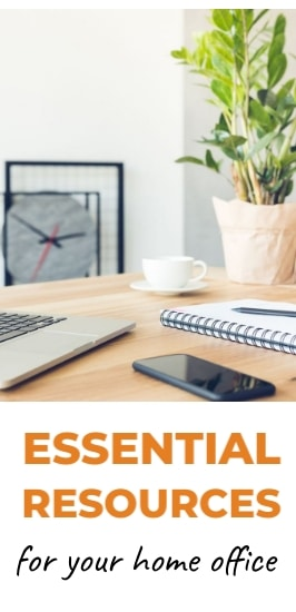 Essential Resources - Home Office