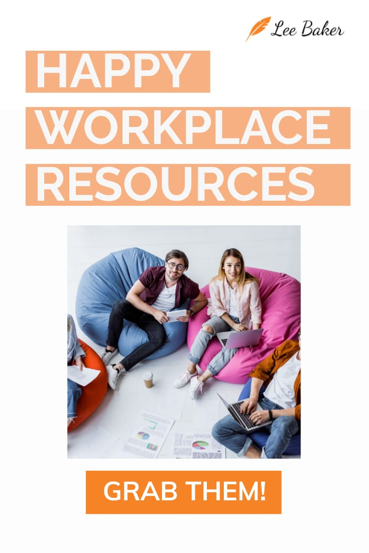 Happy WorkPlace Resources